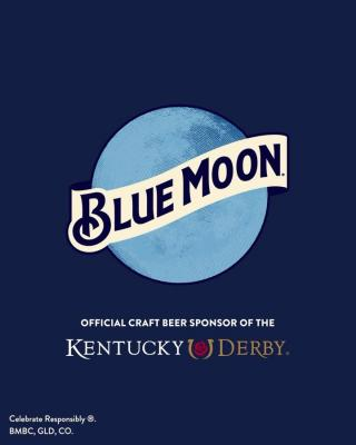 Blue Moon is always in style on Derby Day.
